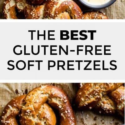 The Best Gluten-Free Soft Pretzel Recipe